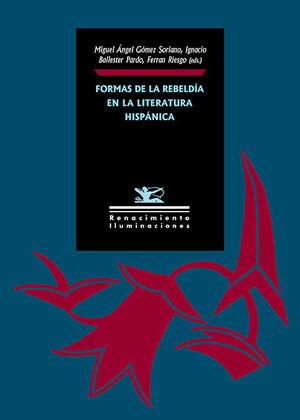 FORMAS DE LA REBELDIA EN LA LITERATURA HISPANICA