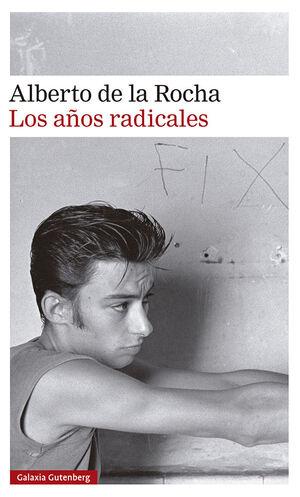 AÑOS RADICALES, LOS