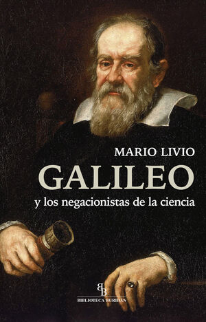 GALILEO Y LOS NEGACIONISTAS DE LA CIENCIA