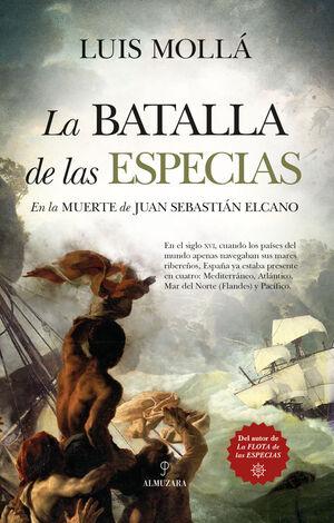 LA BATALLA DE LAS ESPECIAS