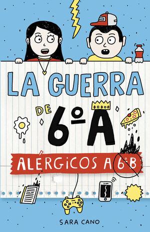 GUERRA DE 6ºA 1, LA (ALERGICOS A 6ºB)