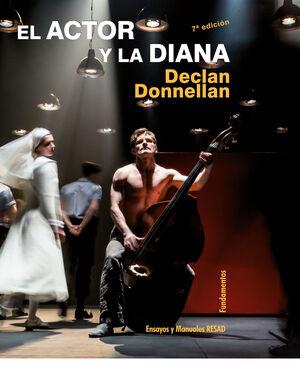 EL ACTOR Y LA DIANA (NUEVA EDICIÓN)