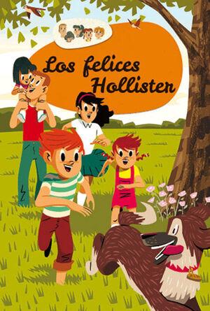LOS HOLLISTER 1. LOS FELICES HOLLISTER