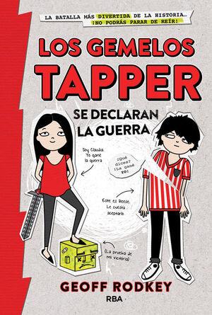 GEMELOS TAPPER 1: SE DECLARAN LA GUERRA