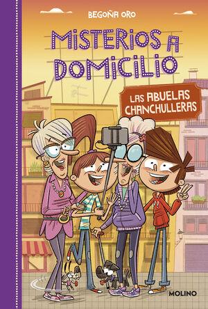 ABUELAS CHANCHULLERAS, LAS (MISTERIOS A DOMICILIO 3)
