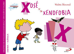 XOSÉ Y LA XENOFOBIA