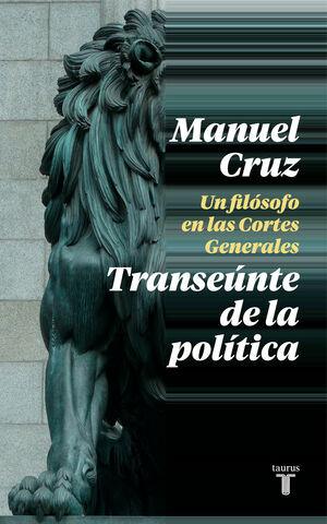 EL TRANSEÚNTE DE LA POLÍTICA