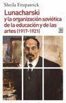 LUNACHARSKI Y LA ORGANIZACION SOVIETICA DE LA EDUCACION