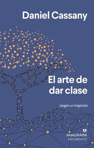 ARTE DE DAR CLASE, EL