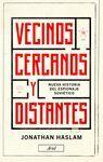 VECINOS CERCANOS Y DISTANTES