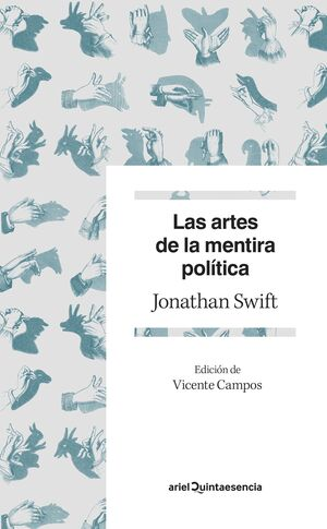 LAS ARTES DE LA MENTIRA POLITICA