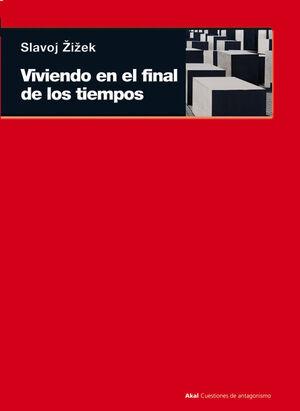 VIVIENDO EN EL FINAL DE LOS TIEMPOS