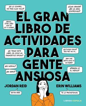 EL GRAN LIBRO DE ACTIVIDADES PARA GENTE ANSIOSA