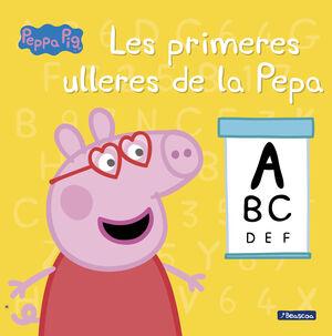 LES PRIMERES ULLERES DE LA PEPA (LA PORQUETA PEPA. PRIMERES LECTURES)