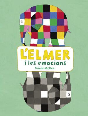 L'ELMER I LES EMOCIONS (L'ELMER. ACTIVITATS)