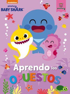 BABY SHARK. APRENDO LOS OPUESTOS