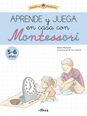APRENDE Y JUEGA EN CASA CON MONTESSORI (5 AÑOS). TU CUADERNO DE VACACIONES