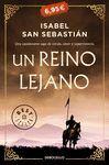 REINO LEJANO, UN (CAMPAÑA 6,95)