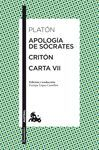 APOLOGIA DE SOCRATES / CRITON / CARTA VII