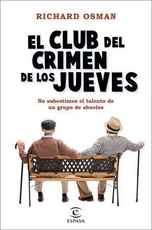 CLUB DEL CRIMEN DE LOS JUEVES,EL