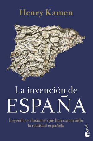 LA INVENCIÓN DE ESPAÑA