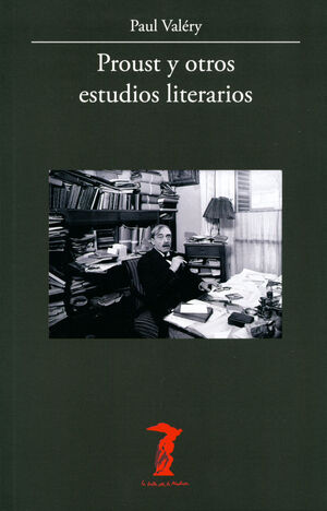 PROUST Y OTROS ESTUDIOS LITERARIOS