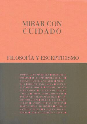 MIRAR CON CUIDADO-FILOSOFIA Y ESCEPTIC.