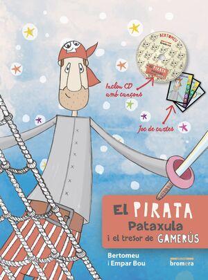 EL PIRATA PATAXULA I EL TRESOR DE GAMARÚS