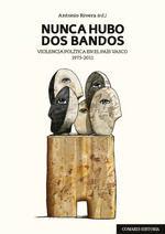 NUNCA HUBO DOS BANDOS