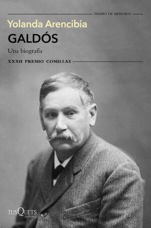 GALDOS UNA BIOGRAFIA PREMIO COMILLAS 20