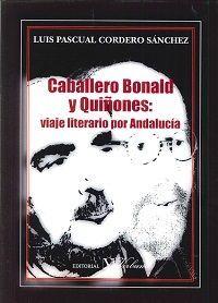 CABALLERO BONALD Y QUIÑONES: VIAJE LITERARIO POR ANDALUCÍA