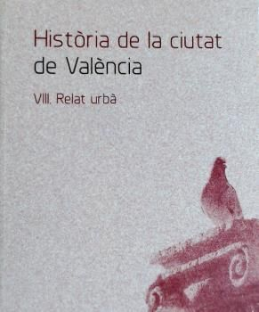 HISTÒRIA DE LA CIUTAT VIII.RELAT URBÀ.