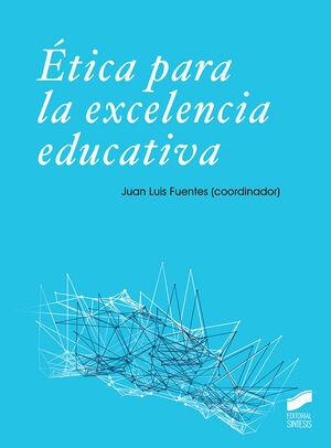 ÉTICA PARA LA EXCELENCIA EDUCATIVA
