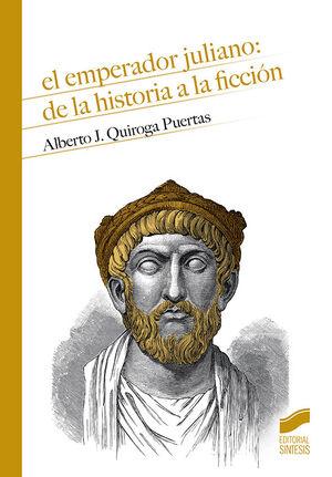 EMPERADOR JULIANO DE LA HISTORIA A LA FICCION