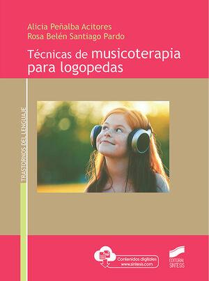 TÉCNICAS DE MUSICOTERAPIA PARA LOGOPEDAS