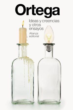 IDEAS Y CREENCIAS Y OTROS ENSAYOS