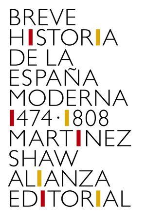 BREVE HISTORIA DE LA ESPAÑA MDERNA