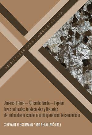 AMÉRICA LATINA – ÁFRICA DEL NORTE – ESPAÑA