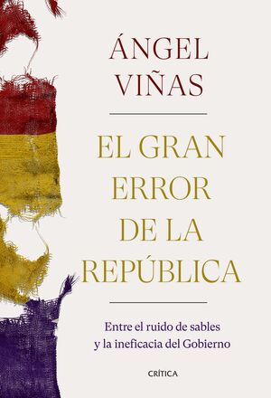 EL GRAN ERROR DE LA REPUBLICA