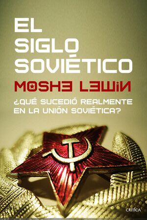 EL SIGLO SOVIETICO