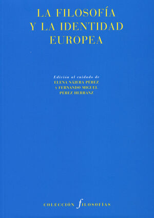 FILOSOFIA Y LA IDENTIDAD EUROPEA