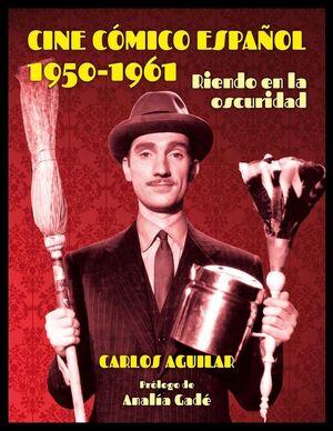 CINE CÓMICO ESPAÑOL 1950 - 1961