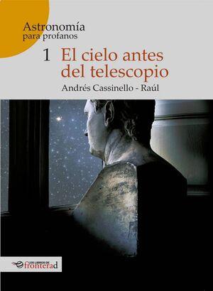 EL CIELO ANTES DEL TELESCOPIO
