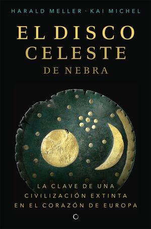 DISCO CELESTE DE NEBRA, EL