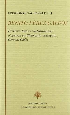 NAPOLEÓN EN CHAMARTÍN ; ZARAGOZA ; GERONA ; CÁDIZ