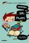 AGUS I ELS MONSTRES 1. ARRIBA EL SR. FLAT