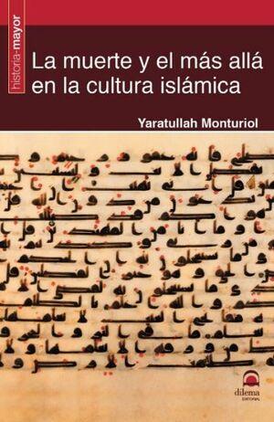 LA MUERTE Y EL MAS ALLA EN CULTURA ISLAM