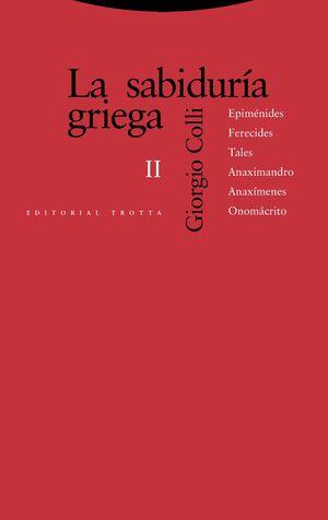 LA SABIDURÍA GRIEGA II