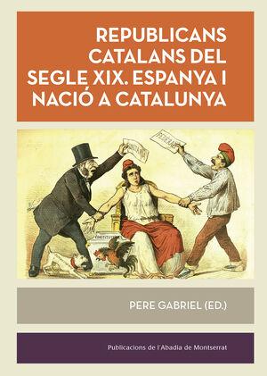 REPUBLICANS CATALANS DEL SEGLE  XIX.