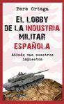 LOBBY DE LA INDUSTRIA MILITAR ESP.